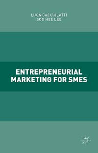 Cover Entrepreneurial Marketing for SMEs