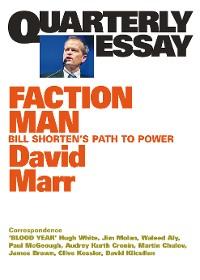 Cover Quarterly Essay 59 Faction Man