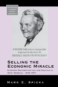 Cover Selling the Economic Miracle