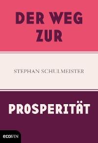 Cover Der Weg zur Prosperität
