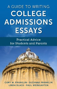 Cover A Guide to Writing College Admissions Essays