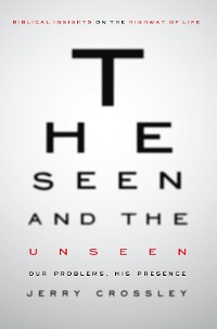 Cover The Seen and the Unseen