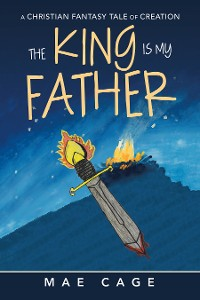Cover The King Is My Father