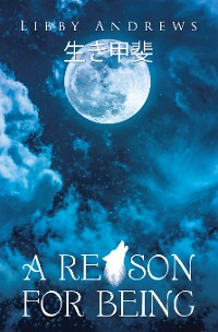 Cover A Reason for Being