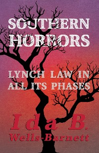 Cover Southern Horrors - Lynch Law in All Its Phases
