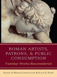 Cover Roman Artists, Patrons, and Public Consumption