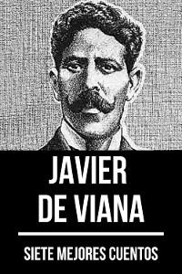 Cover 7 mejores cuentos de Javier de Viana