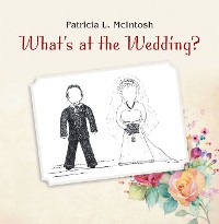 Cover What's at the Wedding?