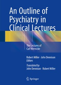Cover An Outline of Psychiatry in Clinical Lectures