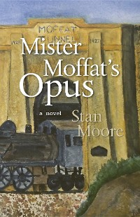 Cover Mister Moffat's Opus