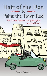 Cover Hair of the Dog to Paint the Town Red
