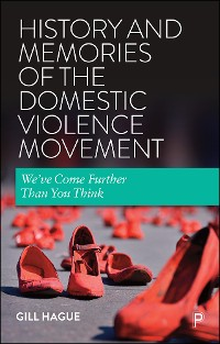 Cover History and Memories of the Domestic Violence Movement