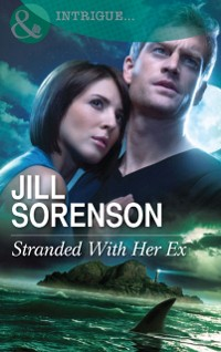 Cover Stranded With Her Ex (Mills & Boon Intrigue)