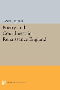 Cover Poetry and Courtliness in Renaissance England