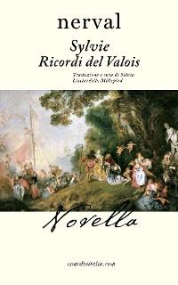 Cover Sylvie. Ricordi del Valois