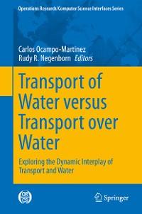 Cover Transport of Water versus Transport over Water