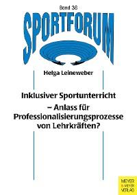 Cover Inklusiver Sportunterricht aus Sicht der Lehrkräfte