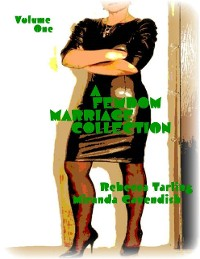 Cover A Femdom Marriage Collection - Volume One