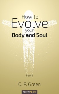 Cover How to Evolve your Body and Soul