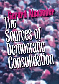 Cover The Sources of Democratic Consolidation