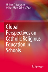 Cover Global Perspectives on Catholic Religious Education in Schools