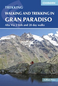 Cover Walking and Trekking in the Gran Paradiso