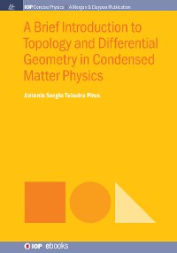 Cover A Brief Introduction to Topology and Differential Geometry in Condensed Matter Physics