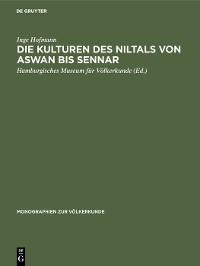 Cover Die Kulturen des Niltals von Aswan bis Sennar