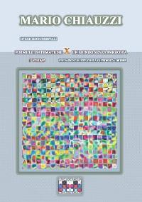 Cover Opere monumentali / Formule matematiche x un mondo senza prigionia  – 1° volume