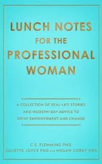 Cover Lunch Notes for the Professional Woman