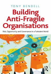 Cover Building Anti-Fragile Organisations