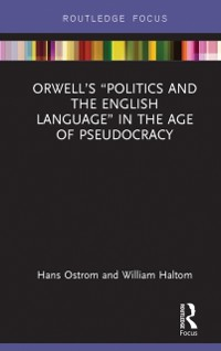 Cover Orwell's &quote;Politics and the English Language&quote; in the Age of Pseudocracy