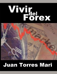 Cover Vivir del Forex (Spanish Edition)