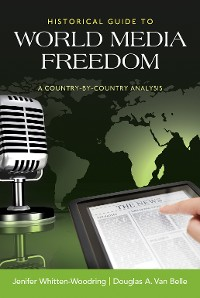 Cover Historical Guide to World Media Freedom
