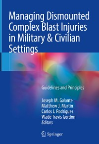Cover Managing Dismounted Complex Blast Injuries in Military & Civilian Settings