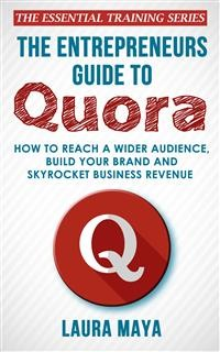 Cover The Entrepreneurs Guide To Quora