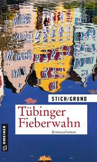 Cover Tübinger Fieberwahn