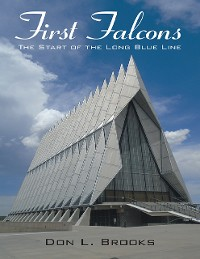 Cover First Falcons: The Start of the Long Blue Line