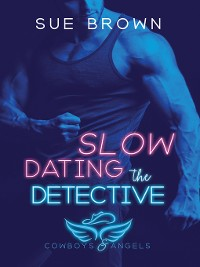 Cover Slow Dating the Detective