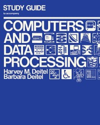 Cover Study Guide to Accompany Computers Data and Processing