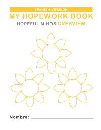 Cover Hopeful Minds Overview Hopework Book (Spanish Version)