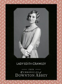 Cover Lady Edith Crawley (Downton Abbey Shorts, Book 5)
