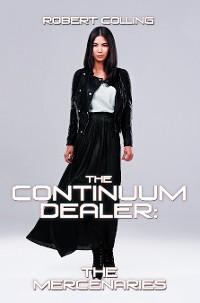Cover The Continuum Dealer: the Mercenaries
