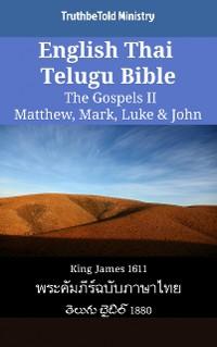 Cover English Thai Telugu Bible - The Gospels II - Matthew, Mark, Luke & John