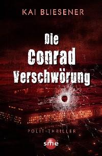 Cover Die Conrad Verschwörung
