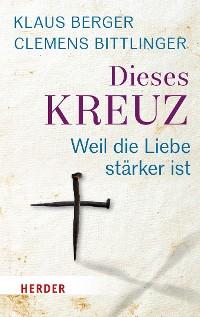 Cover Dieses Kreuz