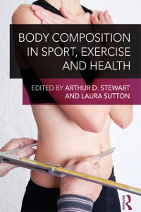 Cover Body Composition in Sport, Exercise and Health