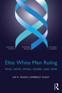 Cover Elite White Men Ruling