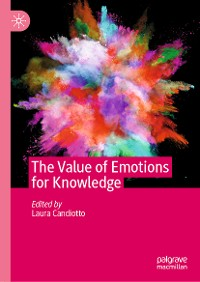 Cover The Value of Emotions for Knowledge