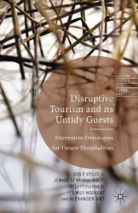 Cover Disruptive Tourism and its Untidy Guests